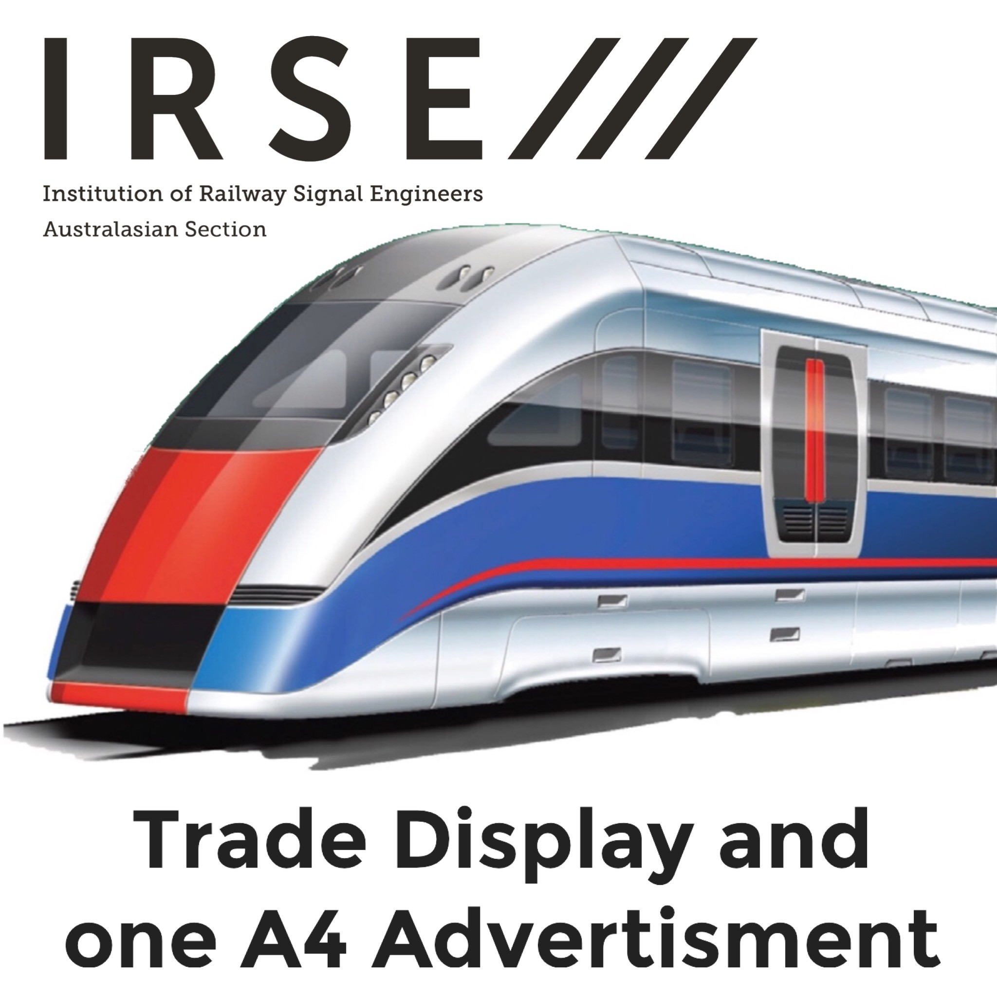 Trade display and One A4 advertisement
